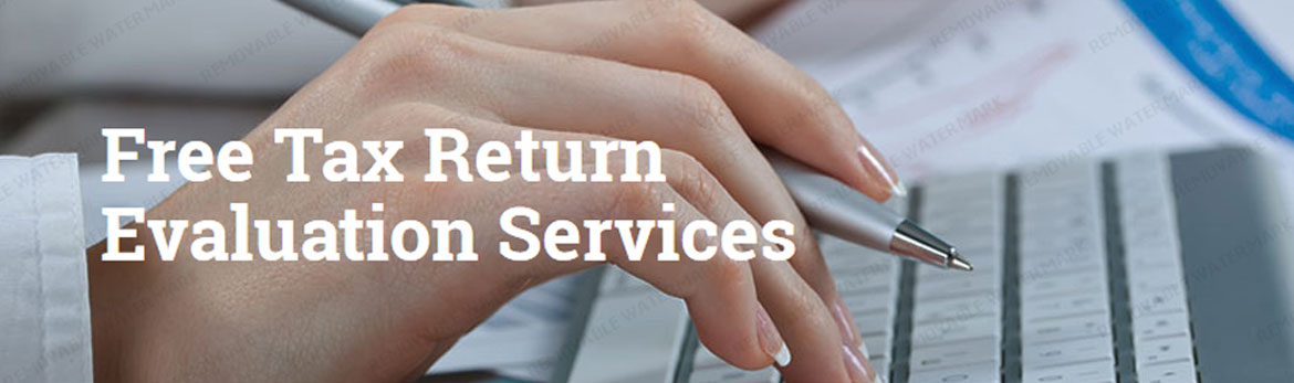 Free tax Return Evaluation Service